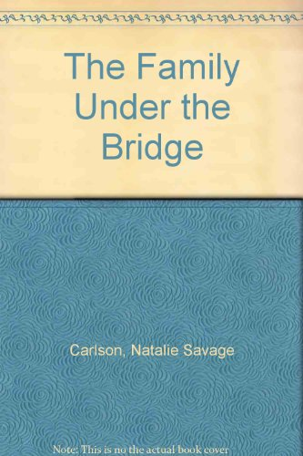 9780606040310: The Family Under the Bridge
