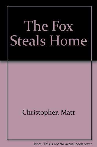 9780606040686: The Fox Steals Home