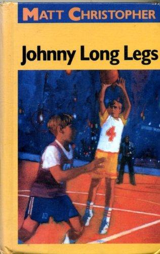 9780606040693: Johnny Long Legs (Matt Christopher Sports Classics)