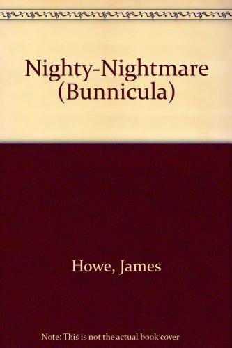 9780606040808: Nighty-Nightmare (Bunnicula)