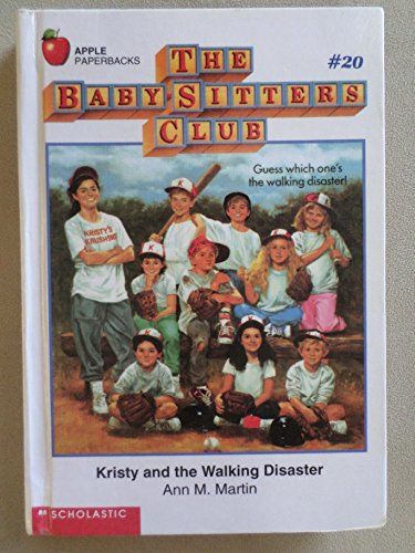 Kristy and the Walking Disaster (Baby-sitters Club) (0606040889) by Ann M. Martin