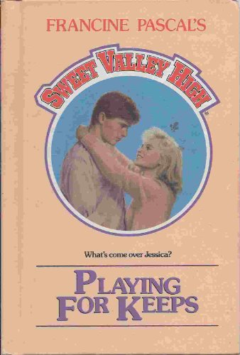 9780606041188: Playing for Keeps (Sweet Valley High #49)
