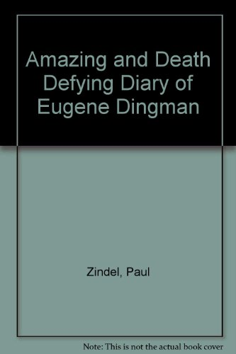 9780606041539: Amazing and Death Defying Diary of Eugene Dingman