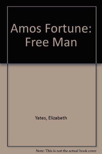 9780606041553: Amos Fortune: Free Man