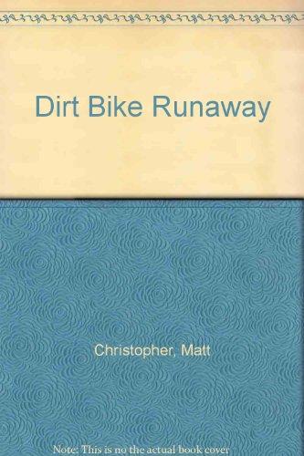 9780606042017: Dirt Bike Runaway