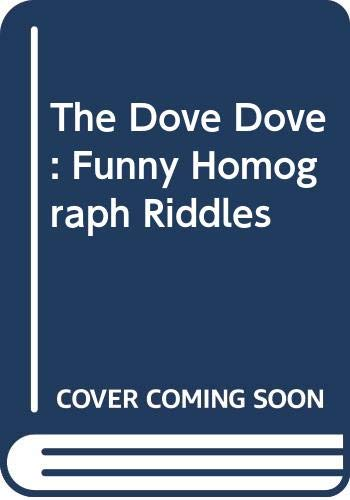 9780606042055: The Dove Dove: Funny Homograph Riddles