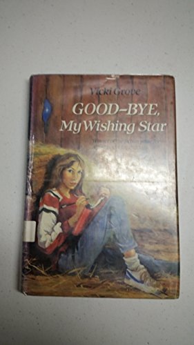 9780606042369: Good-Bye My Wishing Star