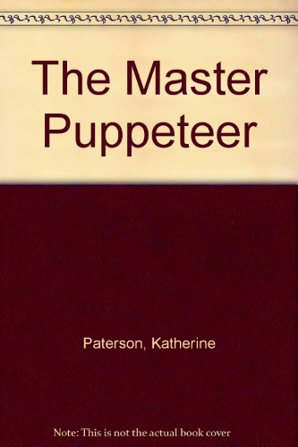 9780606042734: The Master Puppeteer