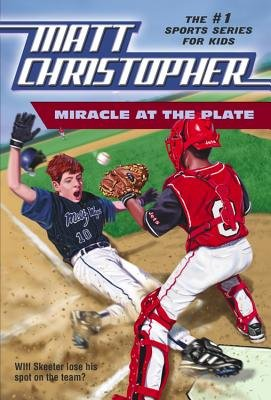 9780606042758: Miracle at the Plate (Matt Christopher Sports Classics)