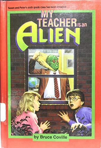 9780606042802: My Teacher is an Alien