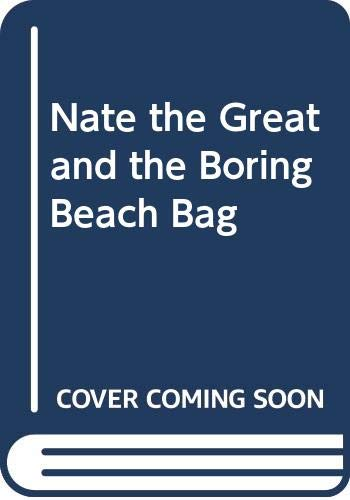 9780606042819: Nate the Great and the Boring Beach Bag