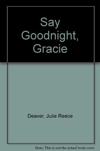 9780606043120: Say Goodnight, Gracie