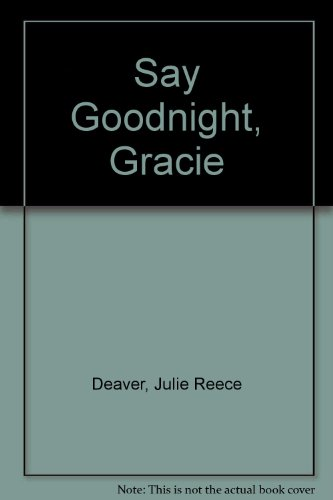 9780606043120: Say Goodnight, Gracie