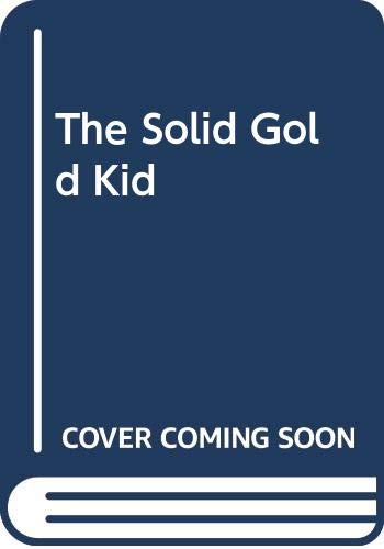 9780606043281: The Solid Gold Kid