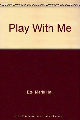 9780606043304: Play With Me