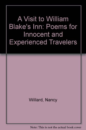 9780606043595: A Visit to William Blake's Inn: Poems for Innocent and Experienced Travelers