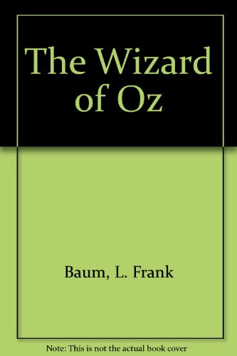9780606043762: The Wizard of Oz