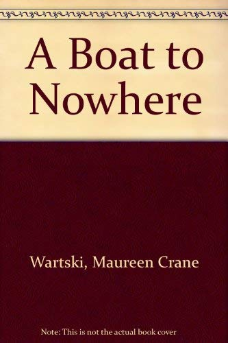 9780606043885: A Boat to Nowhere