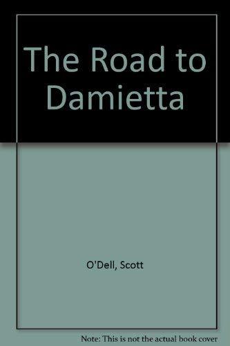 9780606044035: The Road to Damietta