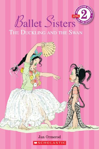 The Duckling And The Swan (Turtleback School & Library Binding Edition) (Scholastic Reader: ...