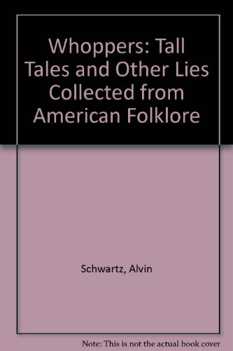 9780606044233: Whoppers: Tall Tales and Other Lies Collected from American Folklore