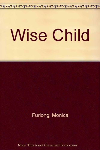 9780606044257: Wise Child