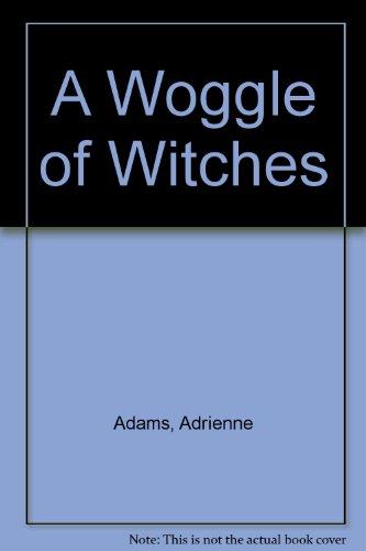 9780606044264: A Woggle of Witches