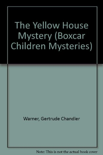 9780606044288: The Yellow House Mystery (Boxcar Children Mysteries)