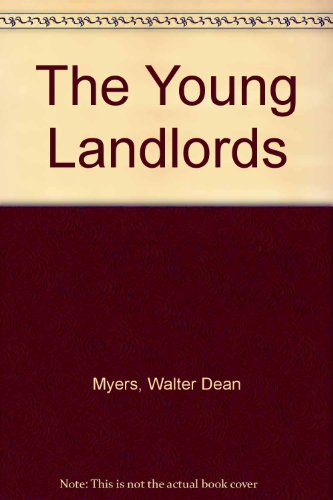 The Young Landlords: Myers, Walter Dean