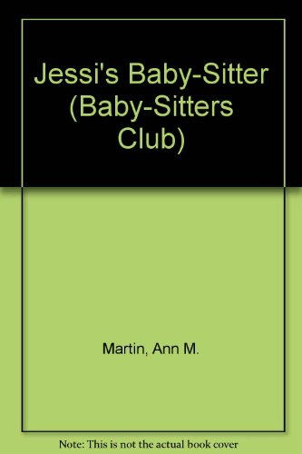 9780606044448: Jessi's Baby-Sitter (Baby-sitters Club)