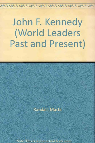 9780606044547: John F. Kennedy (World Leaders Past and Present)