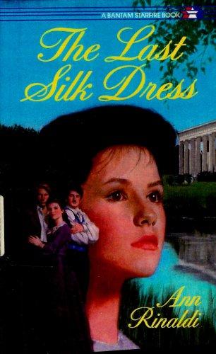 9780606044646: Last Silk Dress