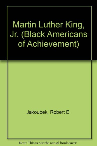 9780606044745: Martin Luther King, Jr. (Black Americans of Achievement)