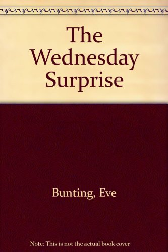 9780606045766: The Wednesday Surprise