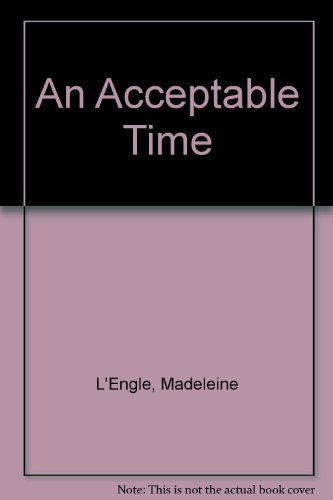 9780606045988: An Acceptable Time