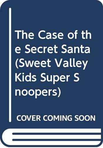 9780606046299: The Case of the Secret Santa (Sweet Valley Kids Super Snoopers)