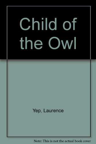9780606046343: Child of the Owl