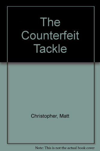 9780606046428: The Counterfeit Tackle