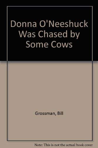 9780606046565: Donna O'Neeshuck Was Chased by Some Cows