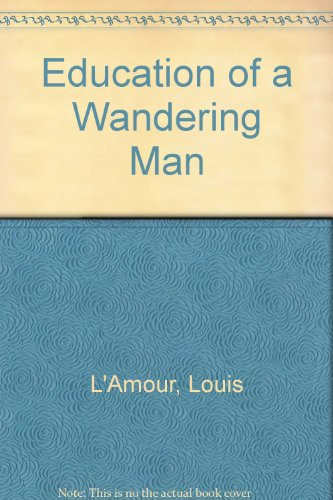 9780606046602: Education of a Wandering Man