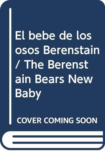 9780606046619: El bebe de los osos Berenstain / The Berenstain Bears New Baby (Spanish Edition)