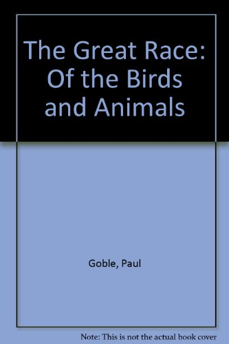 9780606046855: The Great Race: Of the Birds and Animals