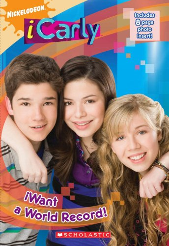 9780606046930: iWant A World Record! (Turtleback School & Library Binding Edition) (Nickelodeon Icarly)
