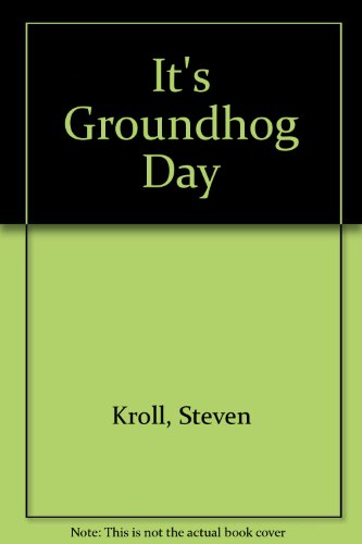 9780606047067: It's Groundhog Day