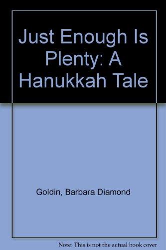 9780606047135: Just Enough Is Plenty: A Hanukkah Tale