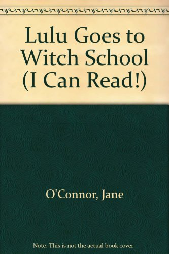 9780606047340: Lulu Goes to Witch School (I Can Read, Level 2)