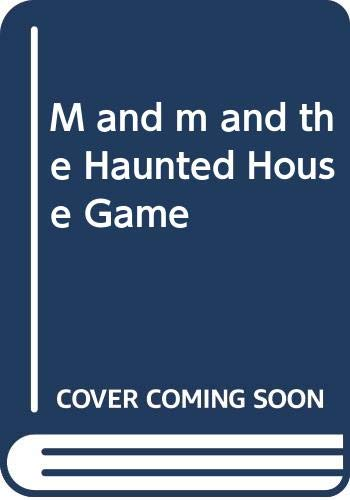 9780606047357: M and m and the Haunted House Game