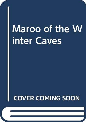 9780606047401: Maroo of the Winter Caves