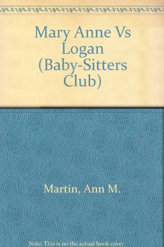 9780606047432: Mary Anne Vs Logan (Baby-sitters Club)