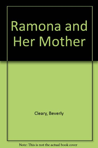 Ramona and Her Mother (0606047816) by Cleary, Beverly
